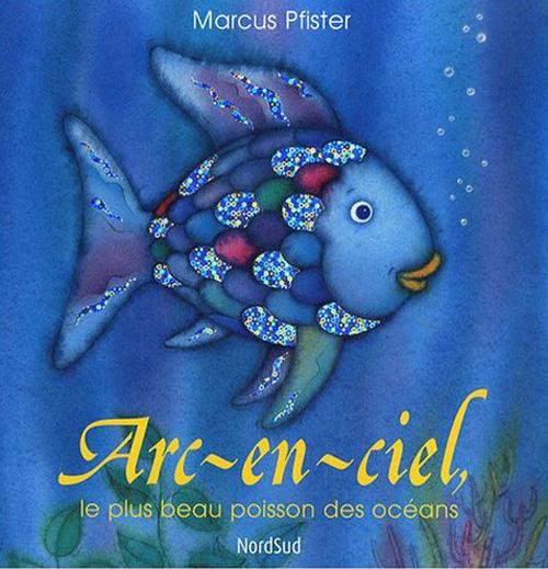 Arc-En-Ciel, Le Plus Beau Poisson Des Oceans Cartonne