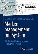 Markenmanagement mit System  - Henrik Von Janda-Eble - Sascha Kugler