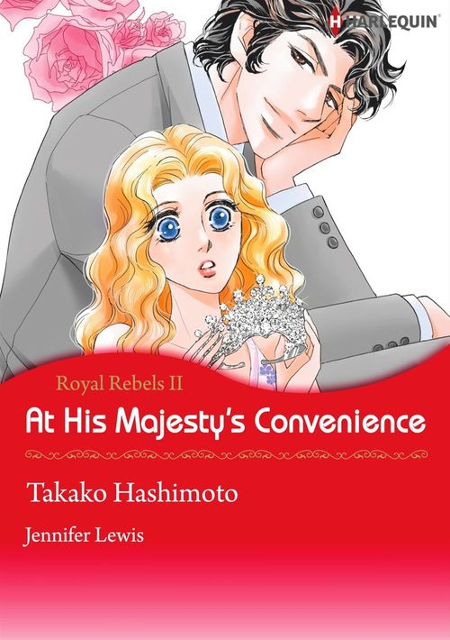Harlequin Comics: At His Majesty's Convenience