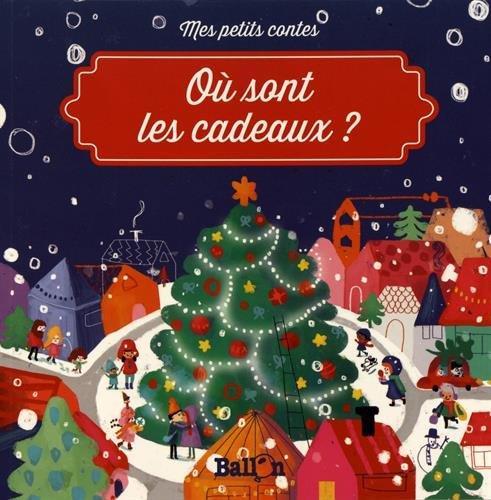 Où sont les cadeaux?