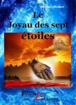 Vente Livre Numérique : Le joyau des sept étoiles  - Bram STOKER