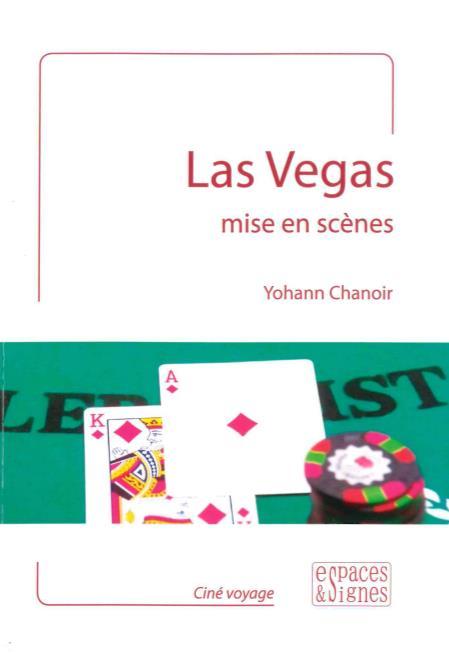 Las Vegas mise en scenes