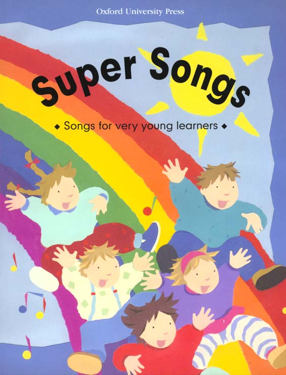 Super songs: songs for very youngs learners