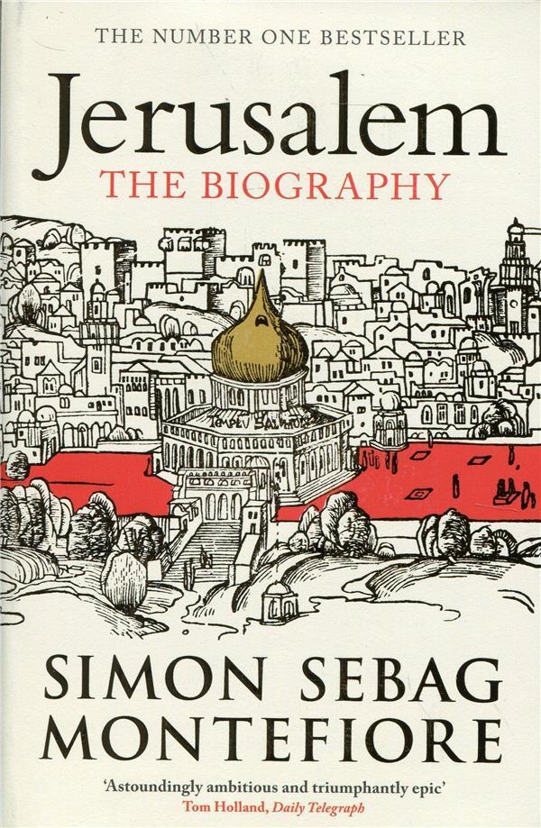 JERUSALEM. THE BIOGRAPHY
