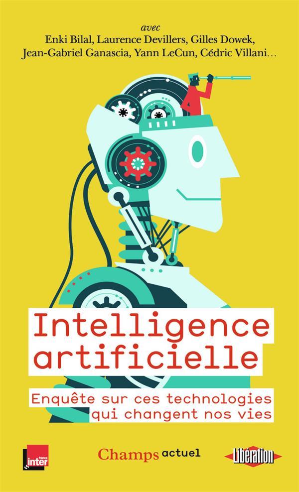 Intelligence artificielle ; enquête sur ces technologies qui changent nos vies