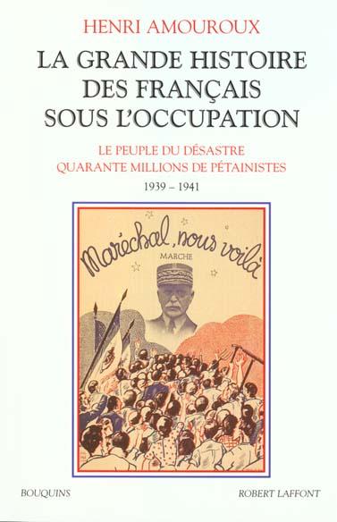 La grande histoire des français sous l'Occupation t.1