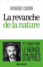 Vente EBooks : La Revanche de la nature  - Aymeric Caron