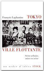 Vente Livre Numérique : Tokyo, ville flottante  - François LAPLANTINE
