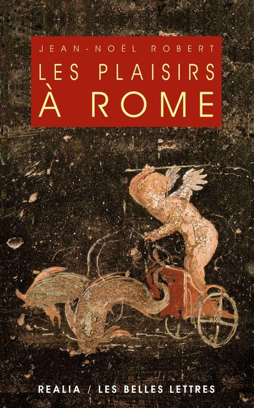 Les plaisirs a rome (édition 2005)