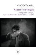 Vente Livre Numérique : Naissances d´images  - Vincent Amiel