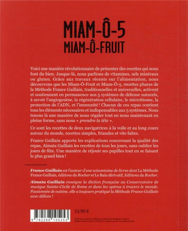 Miam-ô-5, miam-ô-fruit : 80 recettes dynamisantes, faciles et pas chères