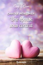 Vente Livre Numérique : Une épouse sous contrat  - Carole Mortimer