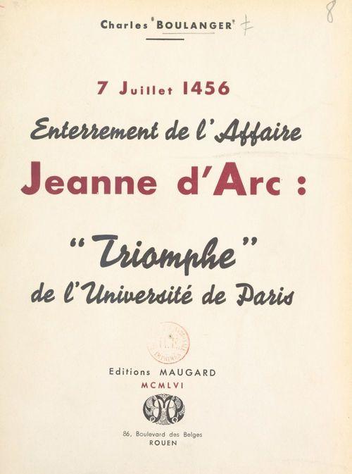 7 juillet 1456, enterrement de l'affaire Jeanne d'Arc