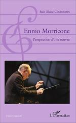 Ennio morricone ; perspective d'une oeuvre
