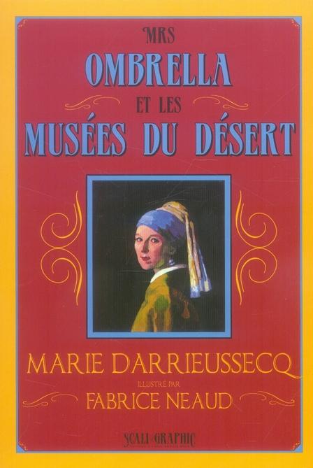 Mrs Ombrella, musées du désert