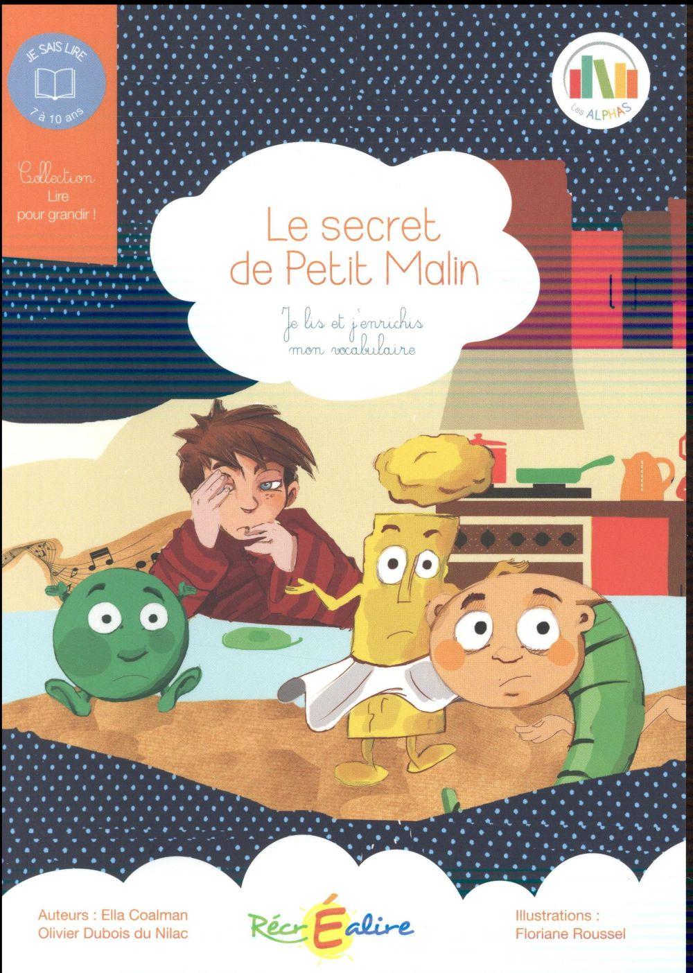 Le secret de Petit Malin