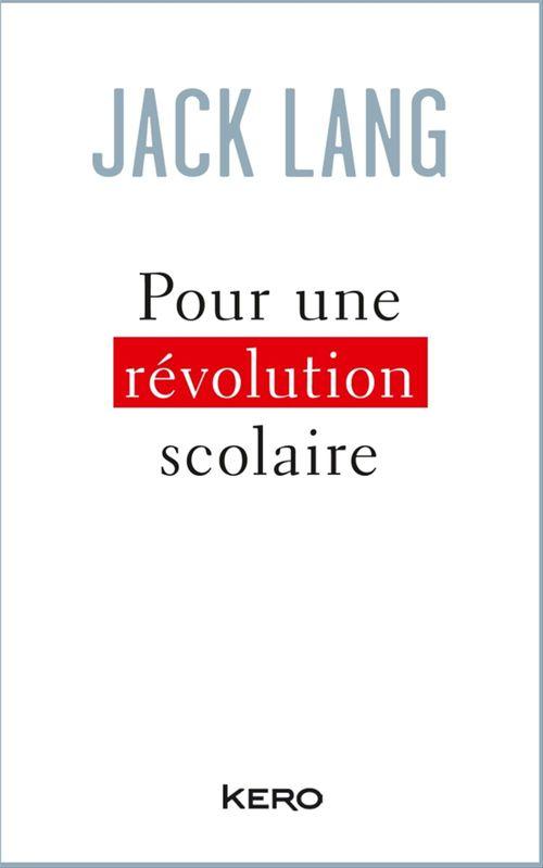 Pour une révolution scolaire