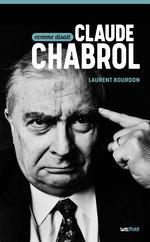 Vente Livre Numérique : Comme disait Claude Chabrol  - Laurent Bourdon