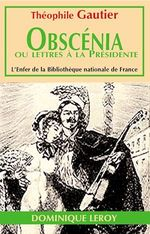 Vente Livre Numérique : Obscenia ou Lettre à la Présidente  - Théophile Gautier