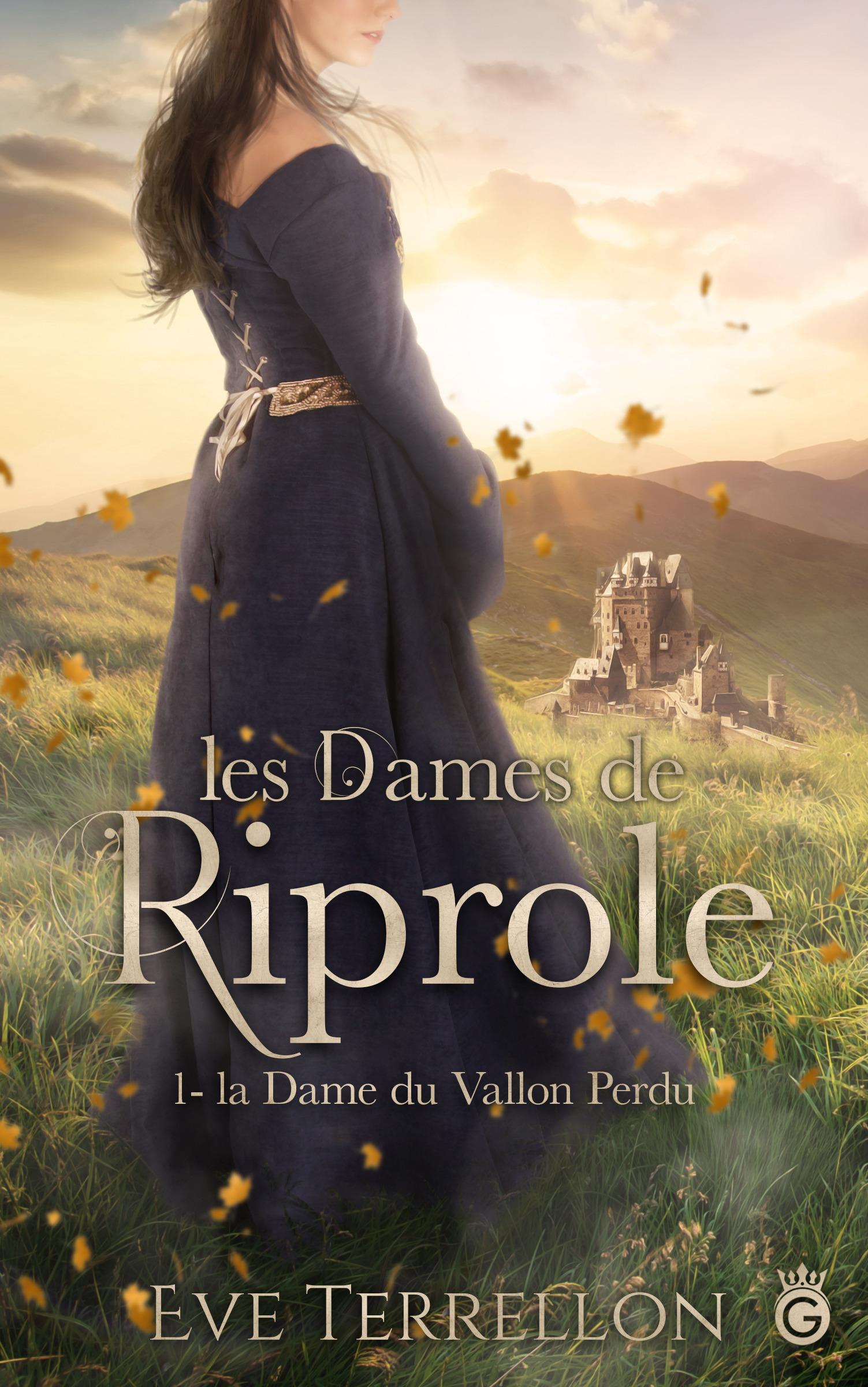 Les dames de Riprole t.1 ; la dame du vallon perdu