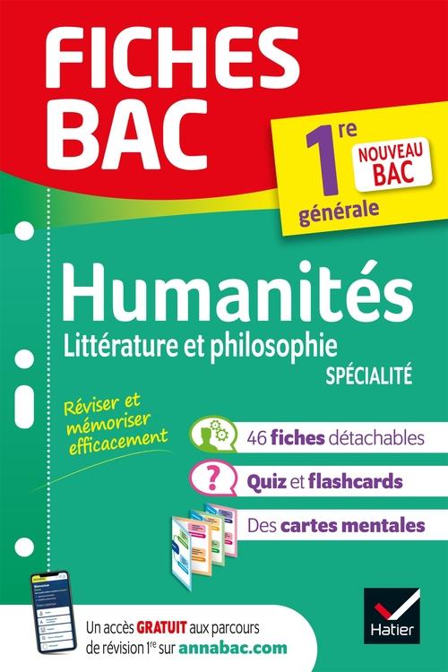 Fiches bac ; humanités : littérature et philosophie, spécialité ; 1re génerale (édition 2022)