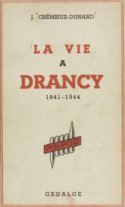 La vie à Drancy, 1941-1944
