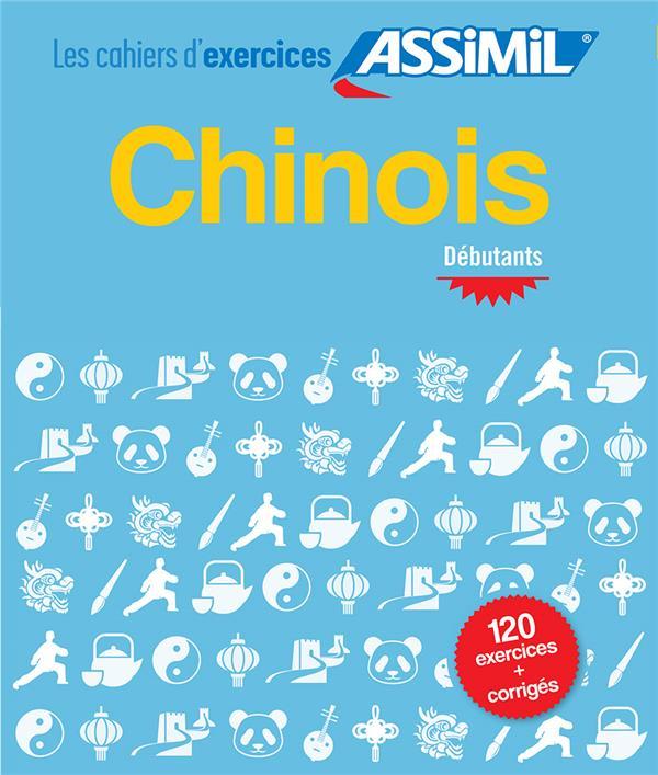 Chinois ; débutants ; cahier d'exercices