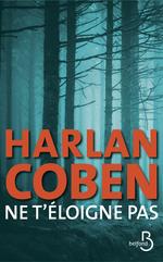 Vente Livre Numérique : Ne t'éloigne pas  - Harlan COBEN