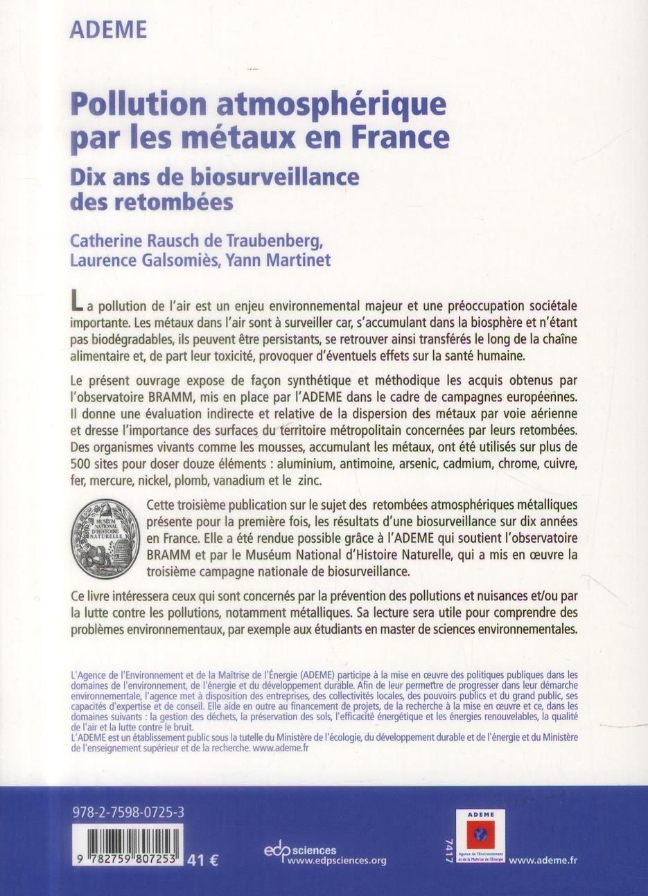 Pollution atmosphérique par les métaux en France ; biosurveillance des retombées