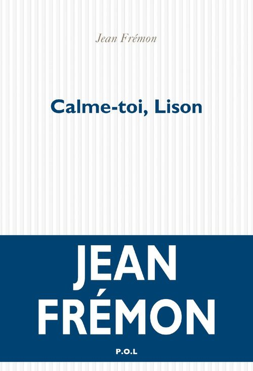 Calme-toi, Lison