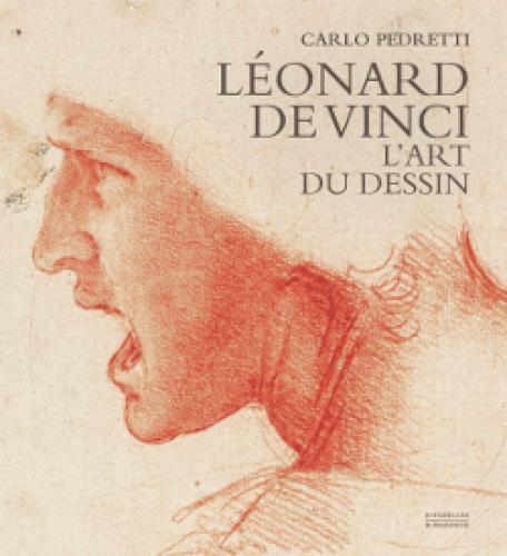 Léonard de Vinci ; l'art du dessin