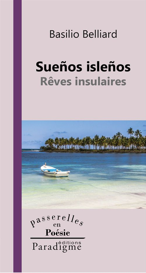 Sueños isleños ; rêves insulaires