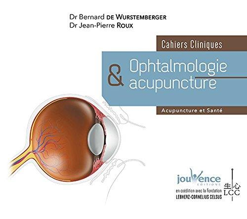cahiers cliniques ; ophtalmologie et acupuncture