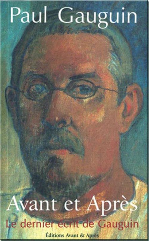 Avant et après ; le dernier écrit de Gauguin