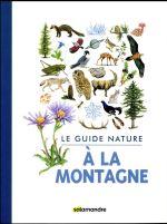 Couverture de Guide Nature - A La Montagne