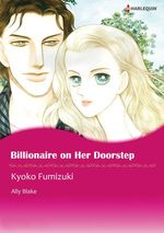 Vente EBooks : Harlequin Comics: Billionaire on her Doorstep  - Ally Blake - Kyoko Fumizuki