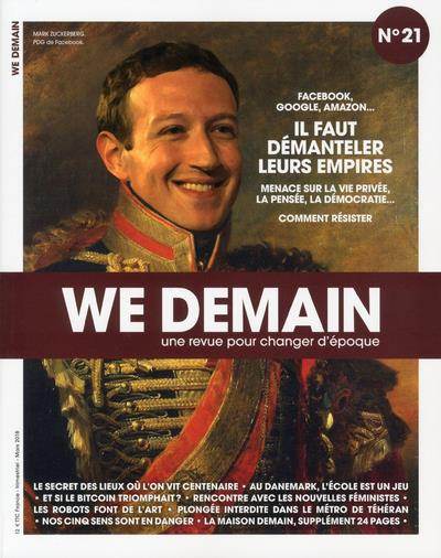 We demain n.21 ; facebook, google, amazon ; il faut demanteler leurs empires
