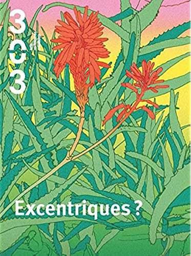 Revue 303 n.146 ; excentriques ?