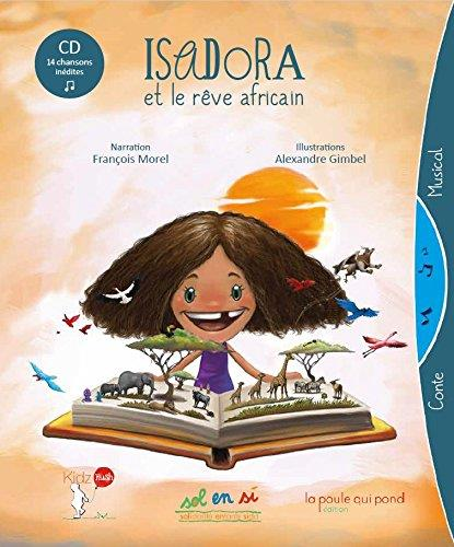 Isadora et le rêve africain
