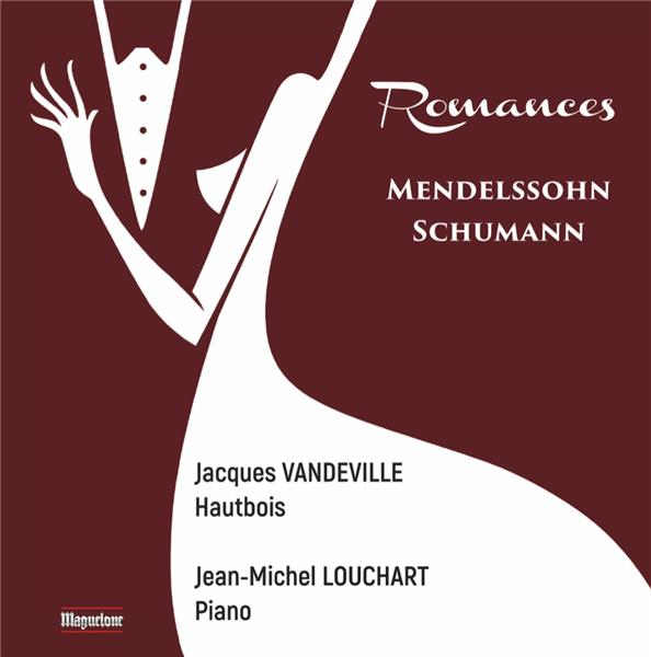 Mendelssohn - Schumann : Romances