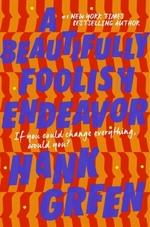Vente Livre Numérique : A Beautifully Foolish Endeavor  - Hank Green