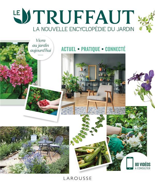 Truffaut la nouvelle encyclopédie du jardin
