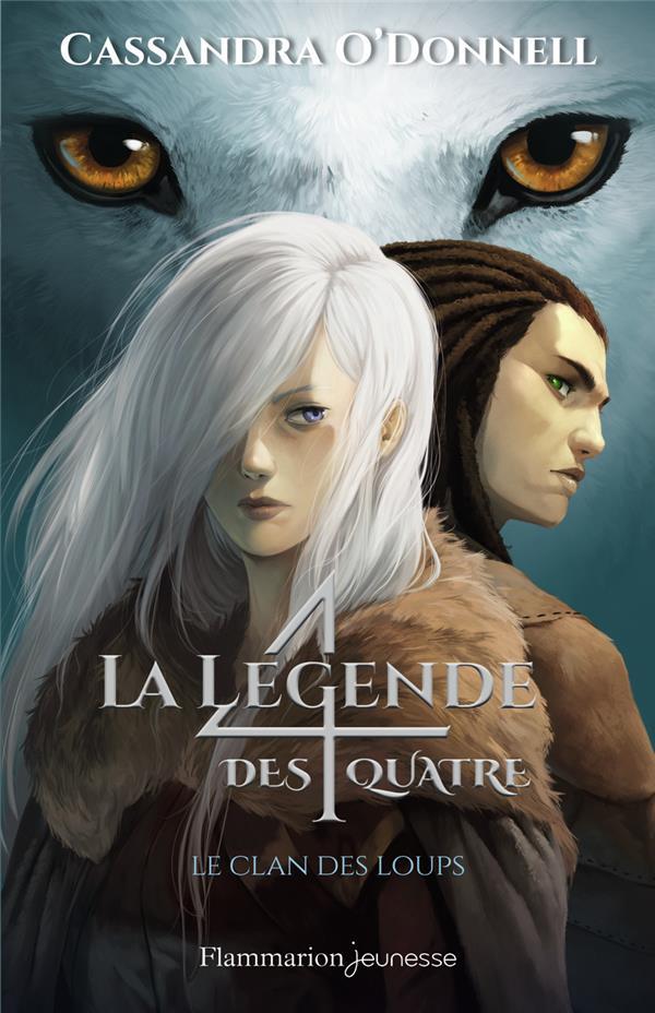 La légende des quatre T.1 ; le clan des loups