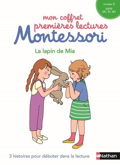 Le lapin de Mia ; niveau 2, sons on, in, an