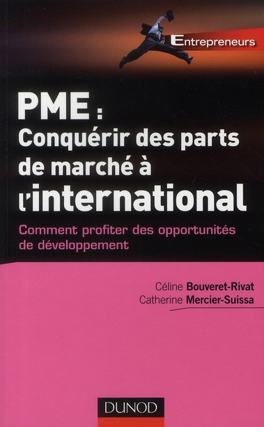 Pme : Conquerir Des Parts De Marche A L'International