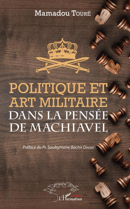 Politique et art militaire dans la pensée de Machiavel