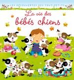 Vente Livre Numérique : La vie des bébés chiens  - Nathalie Bélineau - Émilie Beaumont