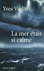 Vente Livre Numérique : La Mer était si calme  - Yves Viollier