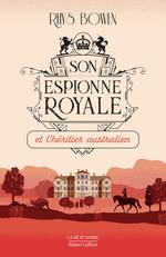 Vente EBooks : Son Espionne royale et l'héritier australien - Tome 7  - Rhys BOWEN