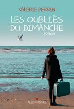 Vente EBooks : Les Oubliés du dimanche  - Valérie Perrin